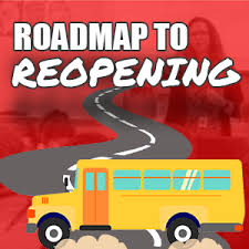 Click Here: Roadmap to Reopening